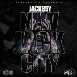New Jack City BY Jackboy